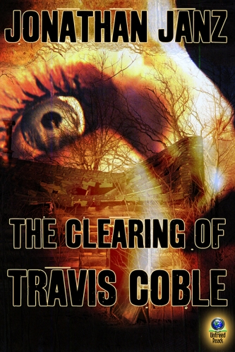 the-clearing-of-travis-coble-jonathan-janz